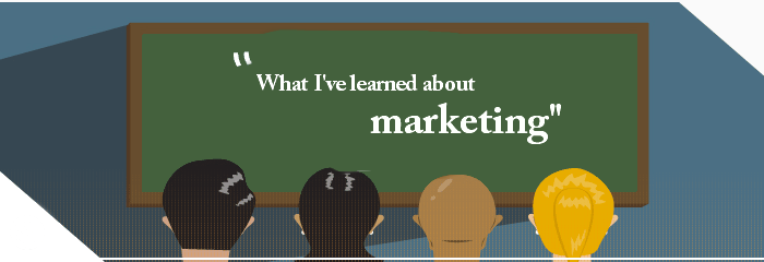 what I have learned about marketing